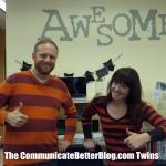 Meet The Communicate Better Blog Twins!