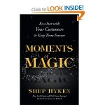 "A Review of Shep Hyken's ""Moments of Magic"""