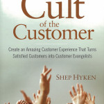 "A Review Of ""The Cult Of The Customer"" By Shep Hyken"