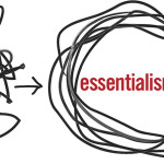 5 Ways I'm Becoming More Of An Essentialist