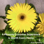 A Flowery Customer Experience Is Worth Every Penny