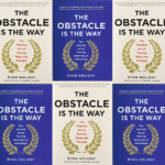 "5 Lessons Learned from ""The Obstacle Is The Way"""