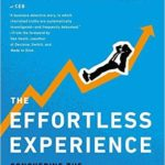 "Reviewing ""The Effortless Experience"""