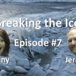 Breaking the Ice Episode #7: Improving Customer Service Quality with Jeremy Hyde