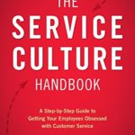 Reviewing The Service Culture Handbook by Jeff Toister