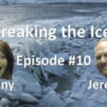 Breaking the Ice Episode #10: Listening to the Voice of the Customer