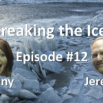 Breaking the Ice Episode #12: Icebreakers and Karaoke