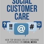 3 Insights from Winning at Social Customer Care by Dan Gingiss