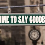 Sad and Happy Goodbyes