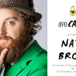 The AvoCAREdo Show Episode #5 Featuring Nate Brown